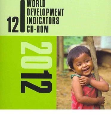 World Development Indicators 2012 (CD-ROM)