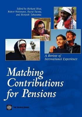 Matching Contributions for Pensions: A Review of International Experience (Paperback)