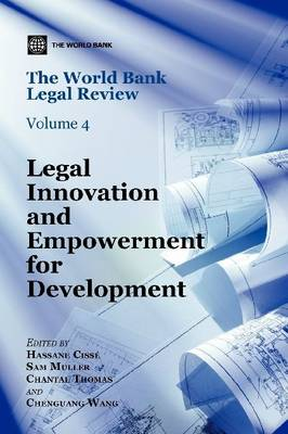 The World Bank Legal Review: Legal Innovation and Empowerment for Development (Paperback)