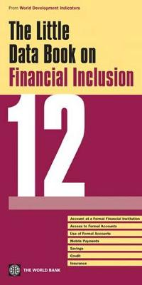 The Little Data Book on Financial Inclusion 2012 (Paperback)