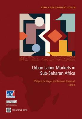 Urban Labor Markets in Sub-Saharan Africa (Paperback)