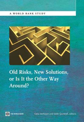 Old Risks-New Solutions, or Is It the Other Way Around? (Paperback)