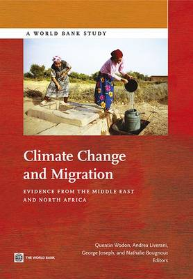 Climate Change and Migration: Evidence from the Middle East and North Africa (Paperback)