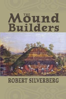 The Mound Builders (Paperback)