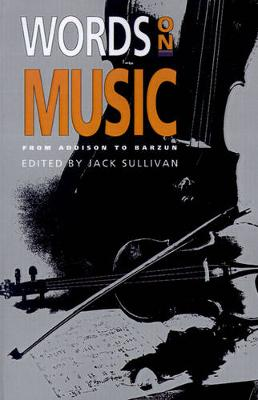 Words On Music: From Addison To Barzun (Paperback)