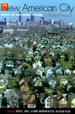 The New American City Faces its Regional Future: A Cleveland Perspective (Paperback)