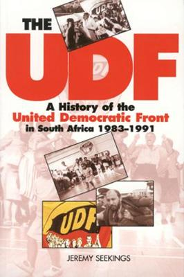 The UDF: A History of the United Democratic Front in South Africa, 1983 1991 (Paperback)