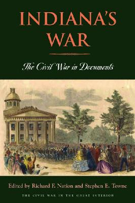 Indiana's War: The Civil War in Documents - Indiana's War (Paperback)