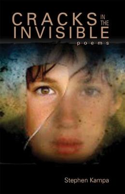 Cracks in the Invisible: Poems (Paperback)