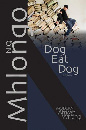 Dog Eat Dog: A Novel - Modern African Writing (Paperback)