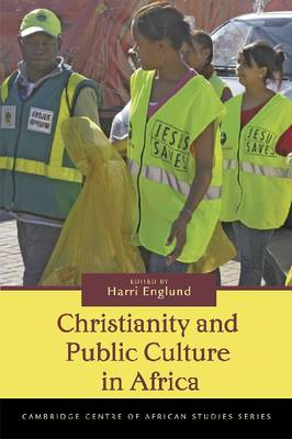 Christianity and Public Culture in Africa - Cambridge Centre of African Studies Series (Paperback)