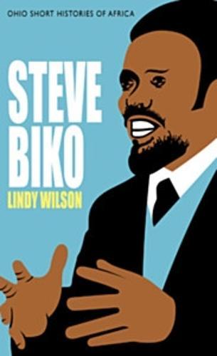 Steve Biko - Ohio Short Histories of Africa (Paperback)
