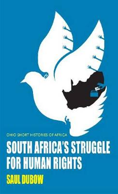 South Africa's Struggle for Human Rights - Ohio Short Histories of Africa (Paperback)