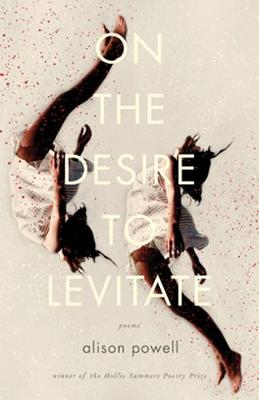 On the Desire to Levitate: Poems - Hollis Summers Poetry Prize (Paperback)
