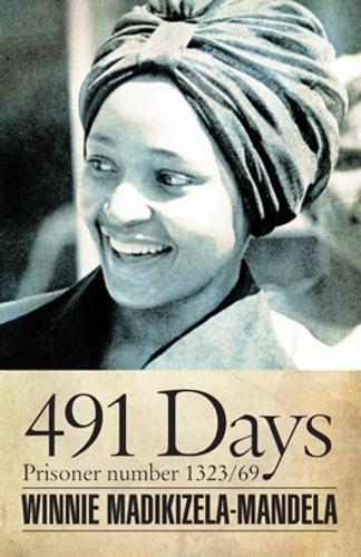 491 Days: Prisoner Number 1323/69 - Modern African Writing (Paperback)