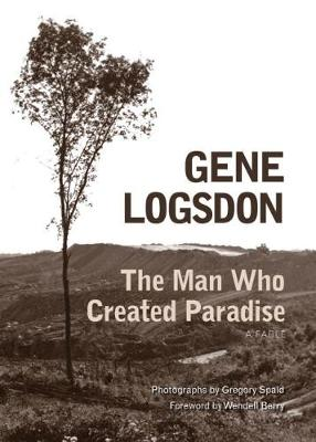 The Man Who Created Paradise: A Fable (Paperback)