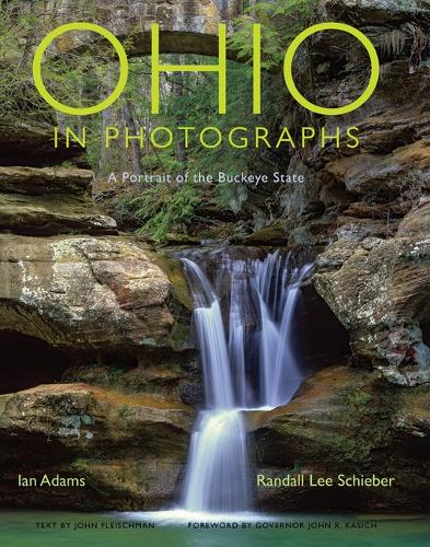 Ohio in Photographs: A Portrait of the Buckeye State (Paperback)