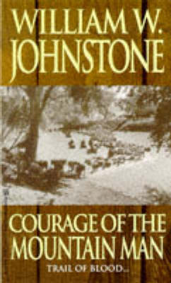Courage of the Mountain Man (Paperback)