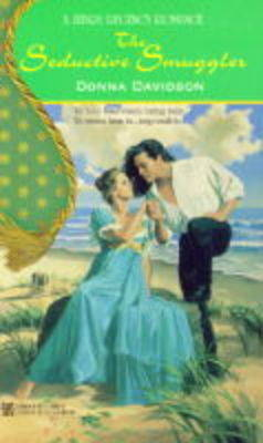 The Seductive Smuggler - Regency Romance S. (Paperback)