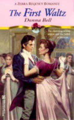The First Waltz - Regency Romance S. (Paperback)