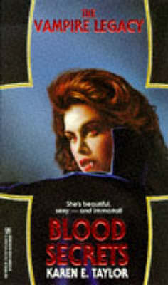 Blood Secrets - The Vampire Legacy (Paperback)
