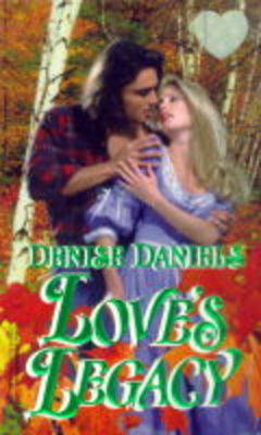 Love's Legacy (Paperback)