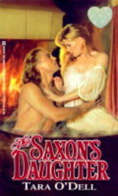 The Saxon's Daughter (Paperback)