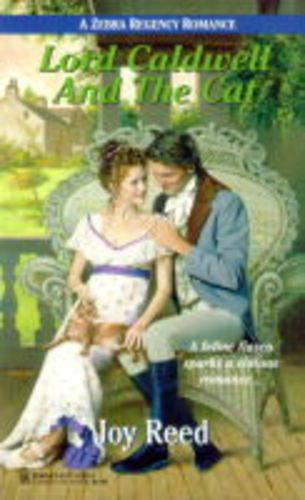 Lord Calderwell and the Cat - Regency Romance S. (Paperback)