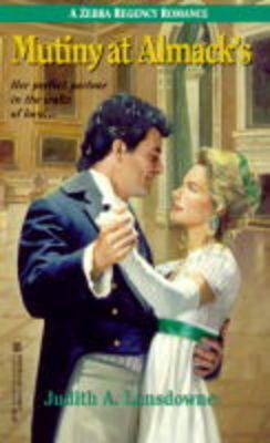 Mutiny at Almack's - Regency Romance S. (Paperback)