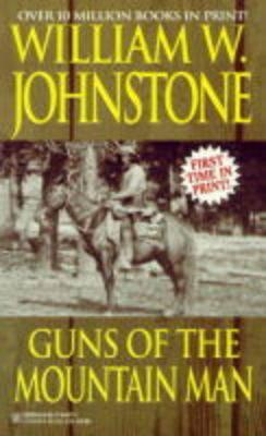 Guns of the Mountain Man (Paperback)