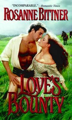 Loves Bounty (Paperback)