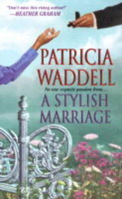 A Stylish Marriage - Zebra Historical Romance S. (Paperback)