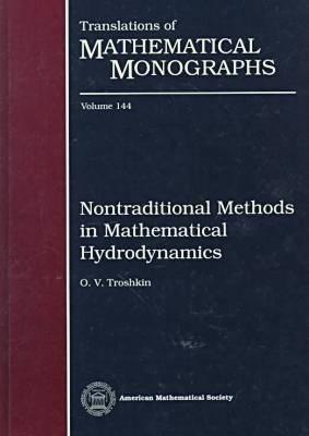 Nontraditional Methods in Mathematical Hydrodynamics - Translations of Mathematical Monographs (Hardback)