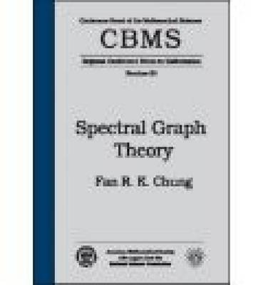 Spectral Graph Theory - CBMS Regional Conference Series in Mathematics (Paperback)