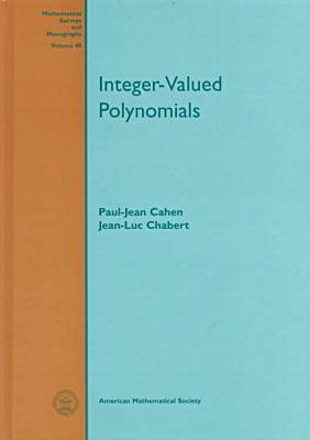 Integer-valued Polynomials - Mathematical Surveys and Monographs (Hardback)