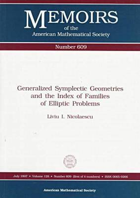 Generalized Symplectic Geometries and the Index of Families of Elliptic-problems - Memoirs of the American Mathematical Society (Paperback)