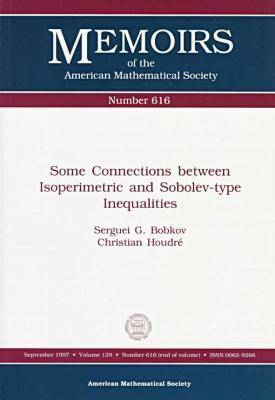 Some Connections Between Isoperimetric and Sobolev-type Inequalities - Memoirs of the American Mathematical Society (Paperback)