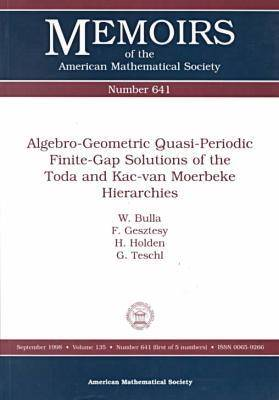 Algebro-geometric Quasi-periodic Finite-gap Solutions of the Toda and Kac-van Moerbeke Hierarchies - Memoirs of the American Mathematical Society (Paperback)
