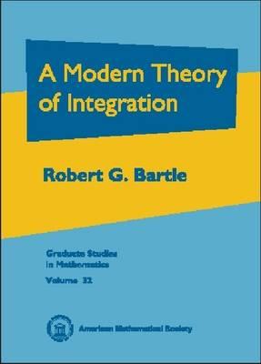 A Modern Theory of Integration - Graduate Studies in Mathematics (Hardback)