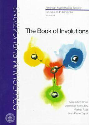 The Book of Involutions - Colloquium Publications (Hardback)
