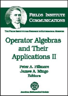 Operator Algebras and Their Applications II - Fields Institute Communications (Hardback)