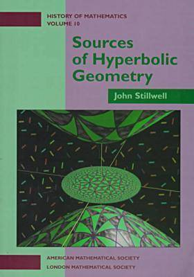 Sources of Hyperbolic Geometry - History of Mathematics (Paperback)