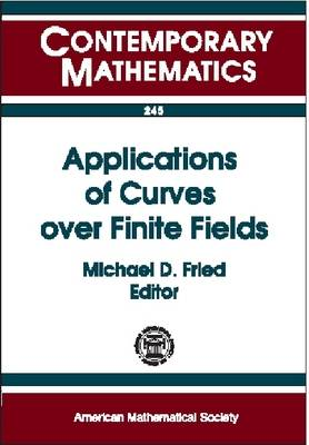 Applications of Curves Over Finite Fields - Contemporary Mathematics (Paperback)