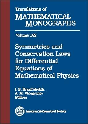 Symmetries and Conservation Laws for Differential Equations of Mathematical Physics - Translations of Mathematical Monographs (Hardback)