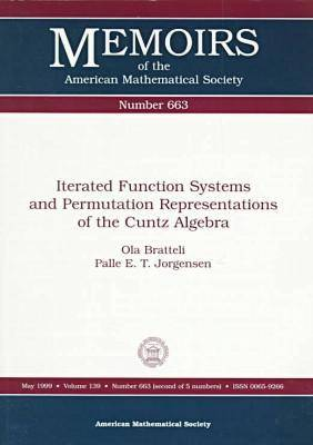 Iterated Function Systems and Permutation Representations of the Cuntz Algebra - Memoirs of the American Mathematical Society (Paperback)