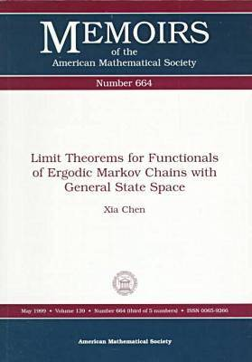 Limit Theorems for Functionals of Ergodic Markov Chains with General State Space - Memoirs of the American Mathematical Society (Paperback)