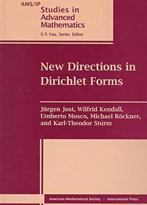 New Directions in Dirichlet Forms - AMS/IP Studies in Advanced Mathematics (Hardback)