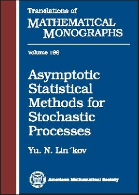 Asymptotic Statistical Methods for Stochastic Processes - Translations of Mathematical Monographs (Hardback)