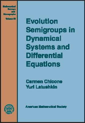 Evolution Semigroups in Dynamical Systems and Differential Equations - Mathematical Surveys and Monographs (Hardback)