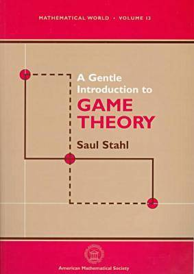 A Gentle Introduction to Game Theory - Mathematical World (Paperback)